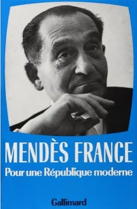 Pierre Mendès-France république moderne